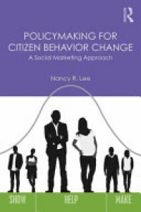 LEE - Policymaking for Citizen Behavior Change: A Social Marketing Approach