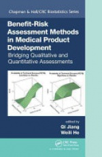 Benefit-Risk Assessment Methods in Medical Product Development: Bridging Qualitative and Quantitative Assessments