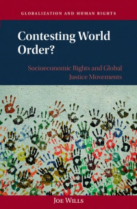 Wills - Contesting World Order?: Socioeconomic Rights and Global Justice Movements