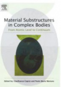 Capriz, Gianfranco - Material Substructures in Complex Bodies