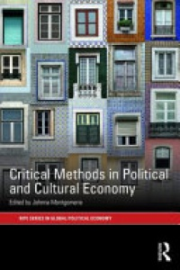 Johnna Montgomerie - Critical Methods in Political and Cultural Economy