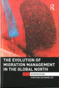 OELGEMOLLER - The Evolution of Migration Management in the Global North