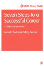 Seven Steps to a Successful Career: A Guide to Employability