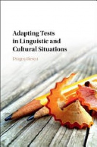 Dragoş Iliescu - Adapting Tests in Linguistic and Cultural Situations