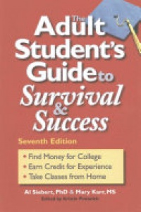 Al Siebert, Mary Karr - Adult Students Guide to Survival & Success