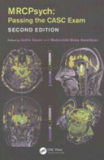 MRCPsych: Passing the CASC Exam, Second Edition