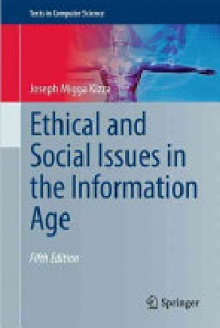 Kizza - Ethical and Social Issues in the Information Age