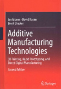 Gibson - Additive Manufacturing Technologies