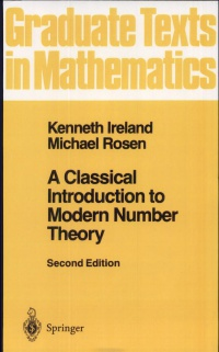Ireland - A Classical Introduction to Modern Number Theory