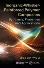 Inorganic-Whisker-Reinforced Polymer Composites: Synthesis, Properties and Applications