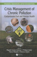 Crisis Management of Chronic Pollution: Contaminated Soil and Human Health