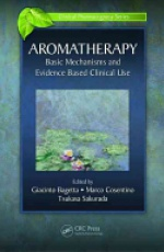 Aromatherapy: Basic Mechanisms and Evidence Based Clinical Use