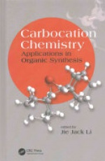 Carbocation Chemistry: Applications in Organic Synthesis