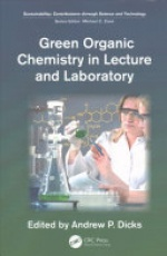 Green Organic Chemistry in Lecture and Laboratory