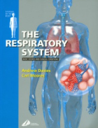 Davies A. - The Respiratory System Basic Science and Clinical Conditions