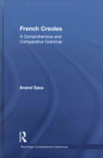 French Creoles: A Comprehensive and Comparative Grammar