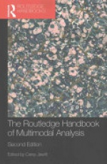 The Routledge Handbook of Multimodal Analysis