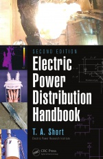 Electric Power Distribution Handbook, Second Edition