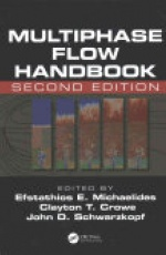Multiphase Flow Handbook, Second Edition