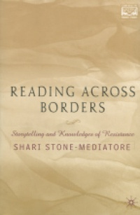 Chandra Talpade MohantyShari Stone-Mediatore - Reading Across Borders