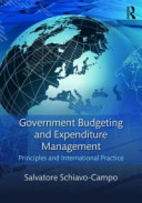 SCHIAVO-CAMPO - Government Budgeting and Expenditure Management: Principles and International Practice