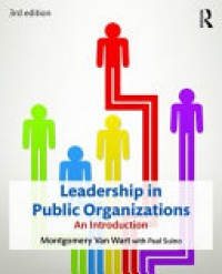 VAN WART - Leadership in Public Organizations: An Introduction