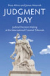 Aloisi - Judgment Day: Judicial Decision Making at the International Criminal Tribunals