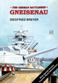 Siegfried Breyer - Battleship: Gneisenau
