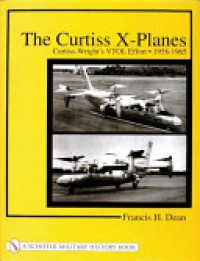 Francis H. Dean - The Curtiss X-Planes