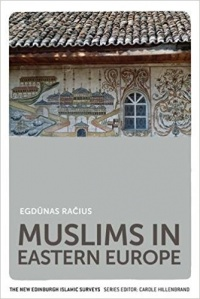 Egdnas Raius - Muslims in Eastern Europe