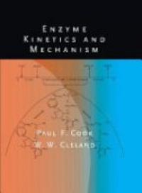 Cook P.F. - Enzyme Kinetics and Mechanism