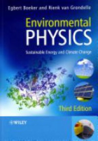 Boeker - Environmental Physics: Sustainable Energy and Climate Change