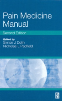 Dolin S. J. - Pain Medicine Manual, 2nd ed.