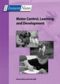 Andrea Utley,Sarah Astill - BIOS Instant Notes in Motor Control, Learning and Development
