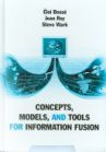 Concepts, Models, and Tools for Information Fusion