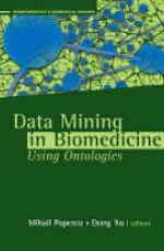Data Minning in Biomedicine Using Ontologies