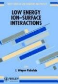 Low Energy Ion- Surface Interactions