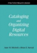 Cataloging and Organizing Digital Resources