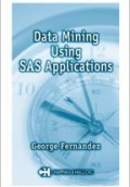 Data Mining Using SAS Applications