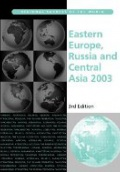 Eastern Europe, Russia and Central Asia 2003, 3rd ed.