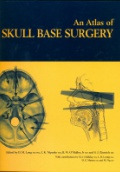 An Atlas of Skull Base Surgery