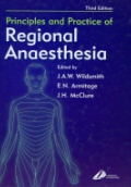 Principles and Practice of Regional Anaesthesia, 3rd ed.