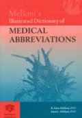Mellonis Illustrated Dictionary of Medical Abbreviations