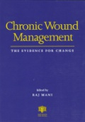 Chronic Wound Management The Evidence for Change