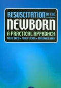Resuscitation of the Newborn A Practical Approach