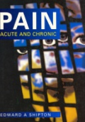 Pain. Acute and Chronic