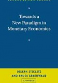 Towards a New Paradighm in Monetary Economics