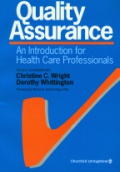 Quality Assurance, An Introduction for Health Care Professionals