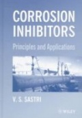 Corrosion Inhibitors: Principles and Applications