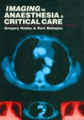 Imaging In Anaeasthesia & Critical Care